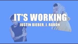 Justin Bieber - It's Working ft. J Rabon